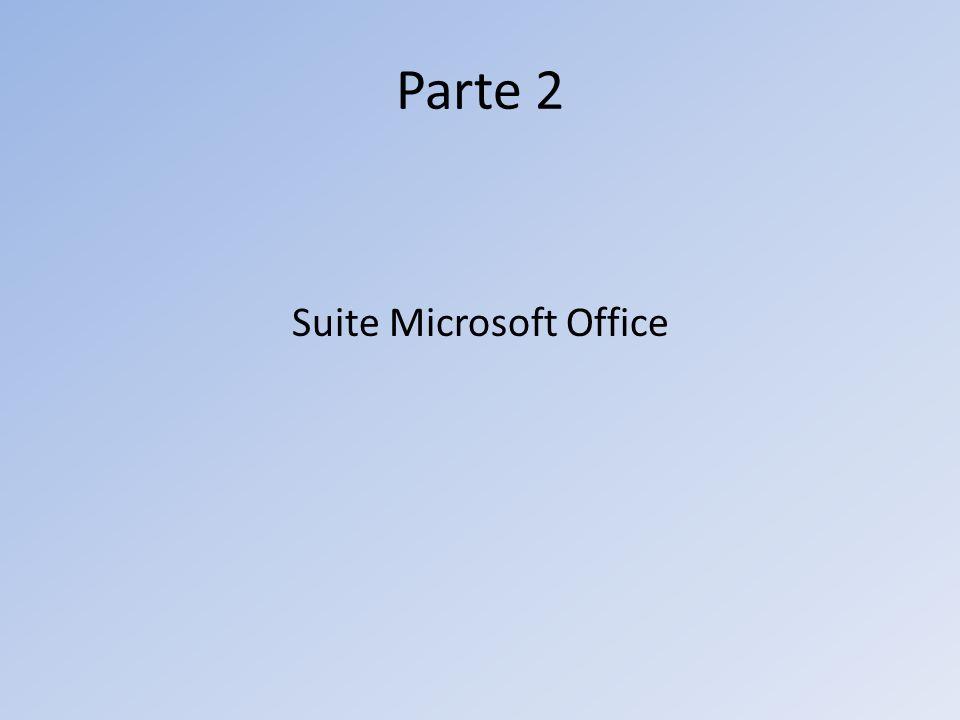 Parte 2 Suite Microsoft Office