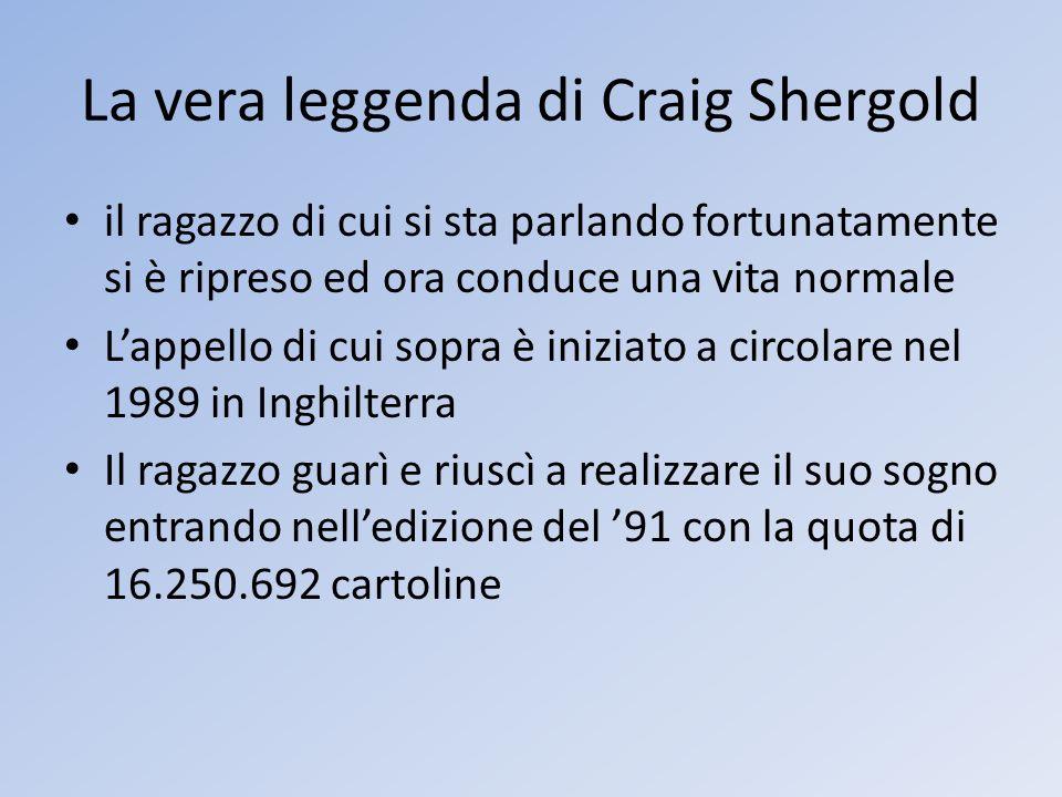 La vera leggenda di Craig Shergold il ragazzo di cui si sta parlando fortunatamente si è ripreso ed ora conduce una vita normale Lappello di cui sopra