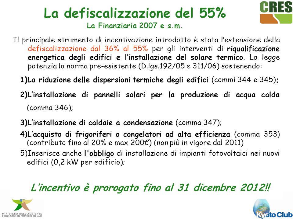 Il principale strumento di incentivazione introdotto è stata lestensione della defiscalizzazione dal 36% al 55% per gli interventi di riqualificazione energetica degli edifici e linstallazione del solare termico.