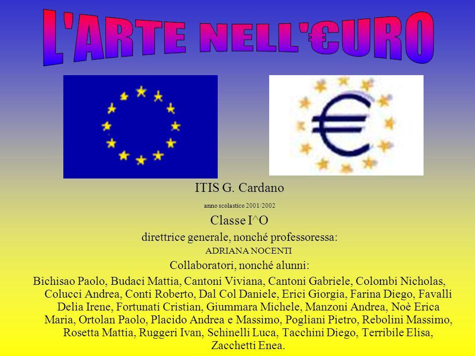 ITIS G. Cardano anno scolastico 2001/2002 Classe I^O direttrice generale, nonché professoressa: ADRIANA NOCENTI Collaboratori, nonché alunni: Bichisao