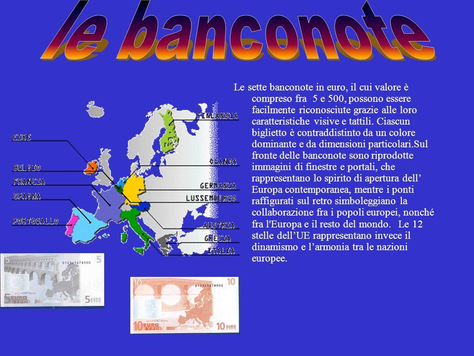 Le sette banconote in euro, il cui valore è compreso fra 5 e 500, possono essere facilmente riconosciute grazie alle loro caratteristiche visive e tat