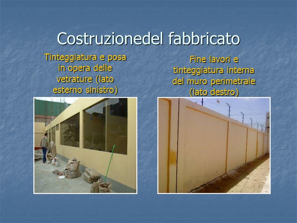 Costruzionedel fabbricato Tinteggiatura e posa in opera delle vetrature (lato esterno sinistro) Fine lavori e tinteggiatura interna del muro perimetrale (lato destro)