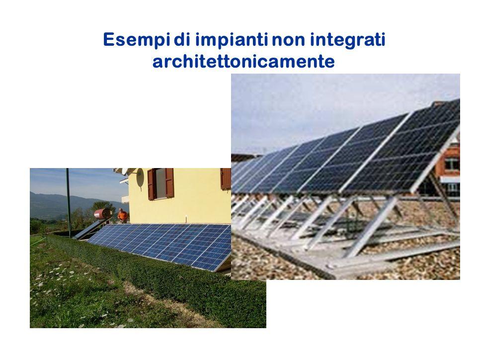 Esempi di impianti non integrati architettonicamente