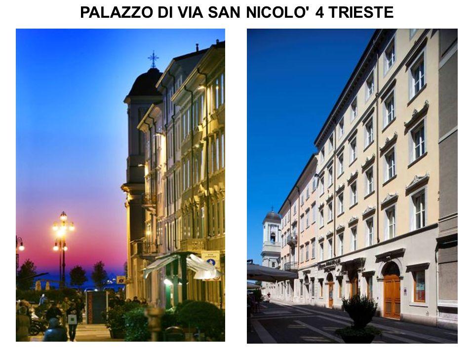 1 PALAZZO DI VIA SAN NICOLO' 4 TRIESTE