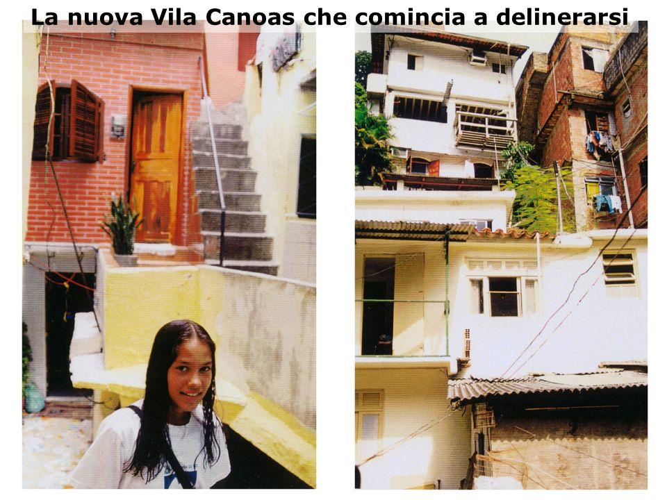 La nuova Vila Canoas che comincia a delinerarsi