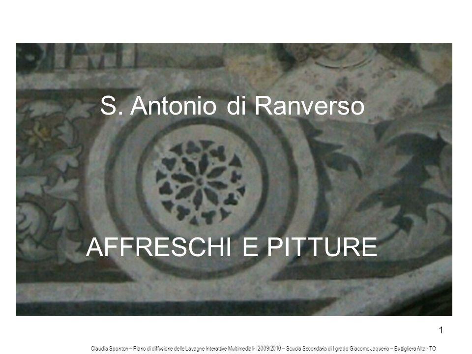 1 S. Antonio di Ranverso AFFRESCHI E PITTURE Claudia Sponton – Piano di diffusione delle Lavagne Interattive Multimediali- 2009/2010 – Scuola Secondar