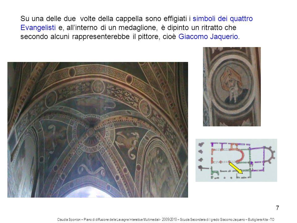 7 Su una delle due volte della cappella sono effigiati i simboli dei quattro Evangelisti e, allinterno di un medaglione, è dipinto un ritratto che sec