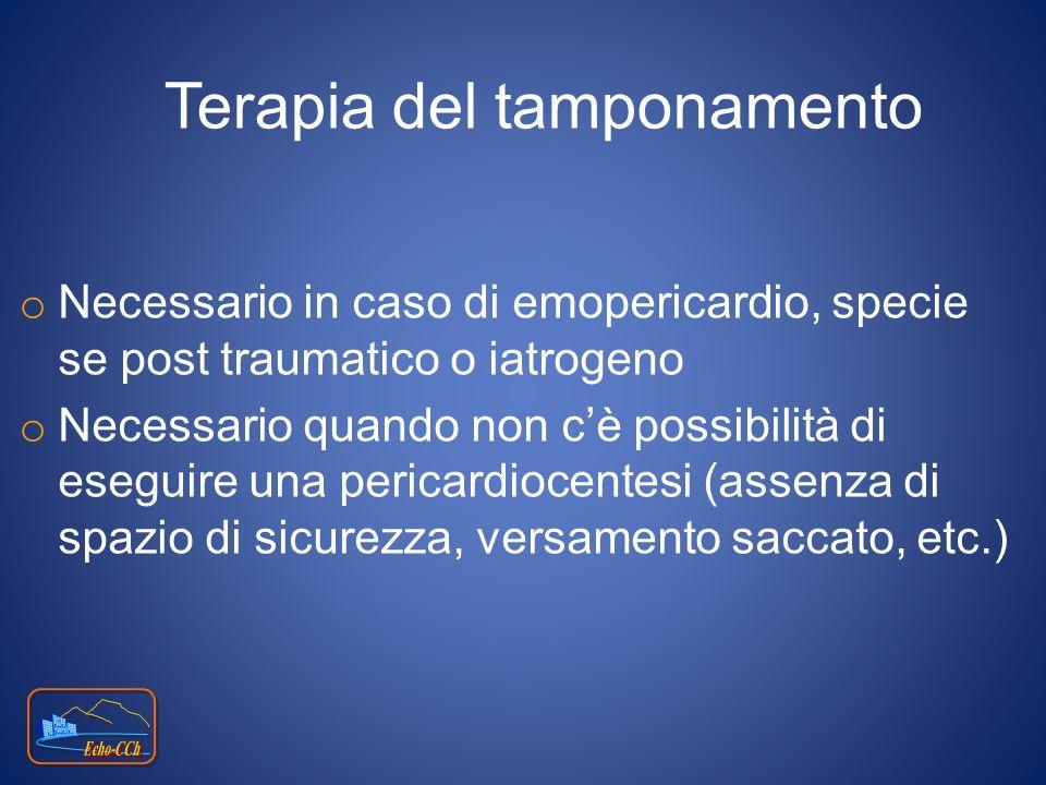 Terapia del tamponamento o Necessario in caso di emopericardio, specie se post traumatico o iatrogeno o Necessario quando non cè possibilità di esegui