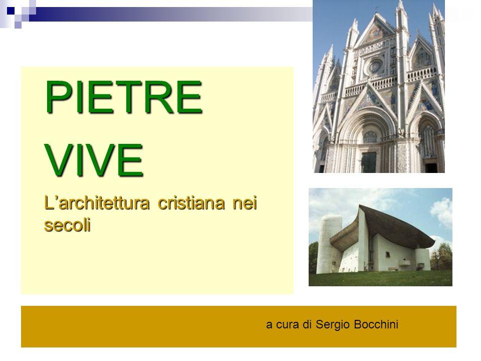 PIETREVIVE Larchitettura cristiana nei secoli a cura di Sergio Bocchini