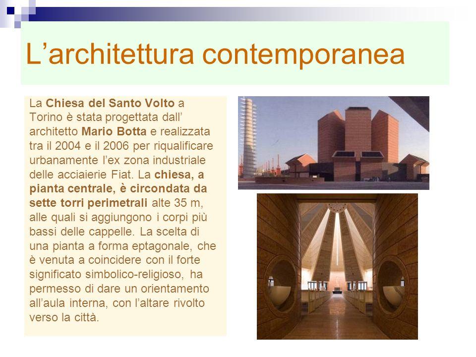Larchitettura contemporanea La Chiesa del Santo Volto a Torino è stata progettata dall architetto Mario Botta e realizzata tra il 2004 e il 2006 per r
