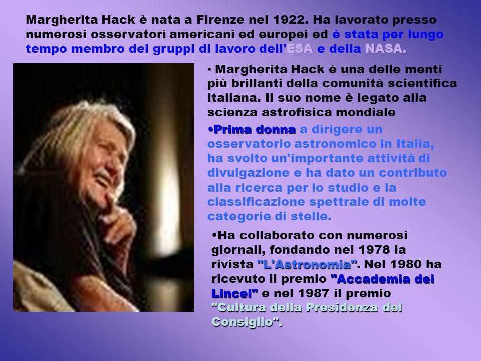 Prima donnaPrima donna a dirigere un osservatorio astronomico in Italia, ha svolto un'importante attività di divulgazione e ha dato un contributo alla