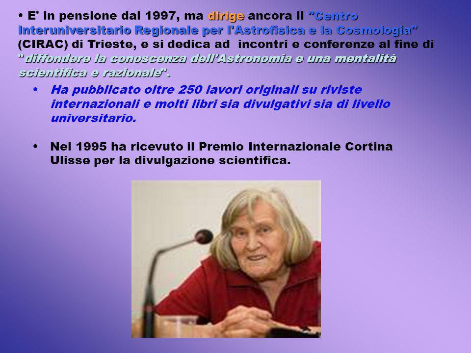 dirige Centro Interuniversitario Regionale per l Astrofisica e la Cosmologia diffondere la conoscenza dell Astronomia e una mentalità scientifica e razionale .