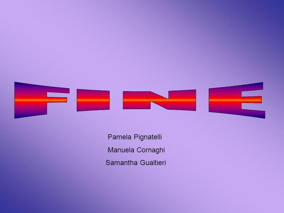 Pamela Pignatelli Manuela Cornaghi Samantha Gualtieri