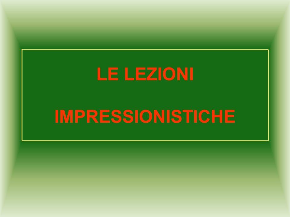 LE LEZIONI IMPRESSIONISTICHE
