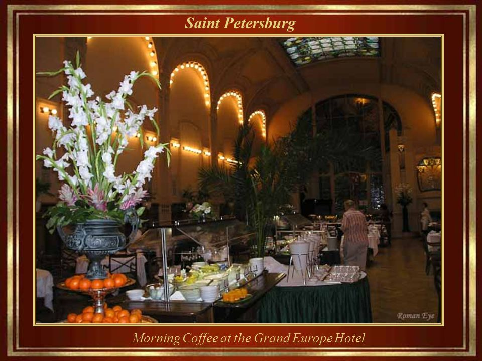 Saint Petersburg Grand Europe Hotel