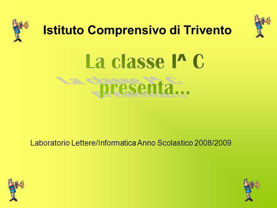 Laboratorio Lettere/Informatica Anno Scolastico 2008/2009 Istituto Comprensivo di Trivento