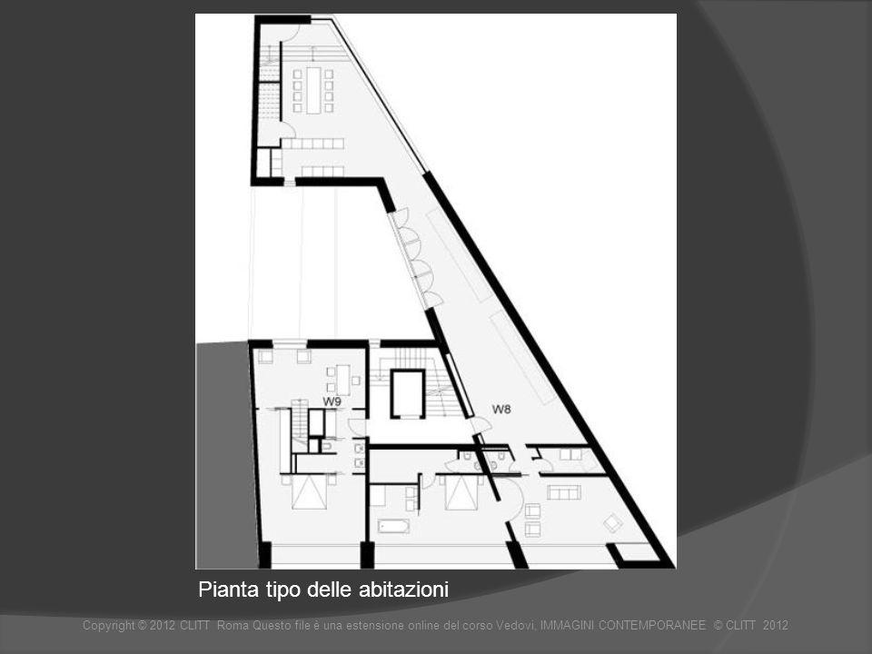 Pianta tipo delle abitazioni Copyright © 2012 CLITT Roma Questo file è una estensione online del corso Vedovi, IMMAGINI CONTEMPORANEE © CLITT 2012