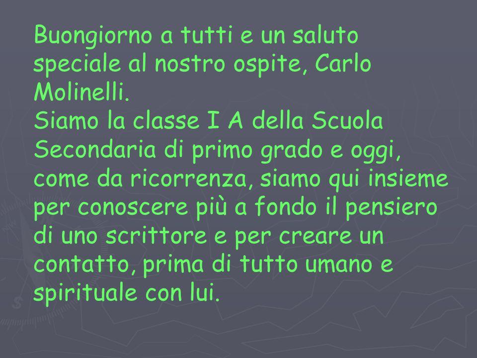 Buongiorno a tutti e un saluto speciale al nostro ospite, Carlo Molinelli.