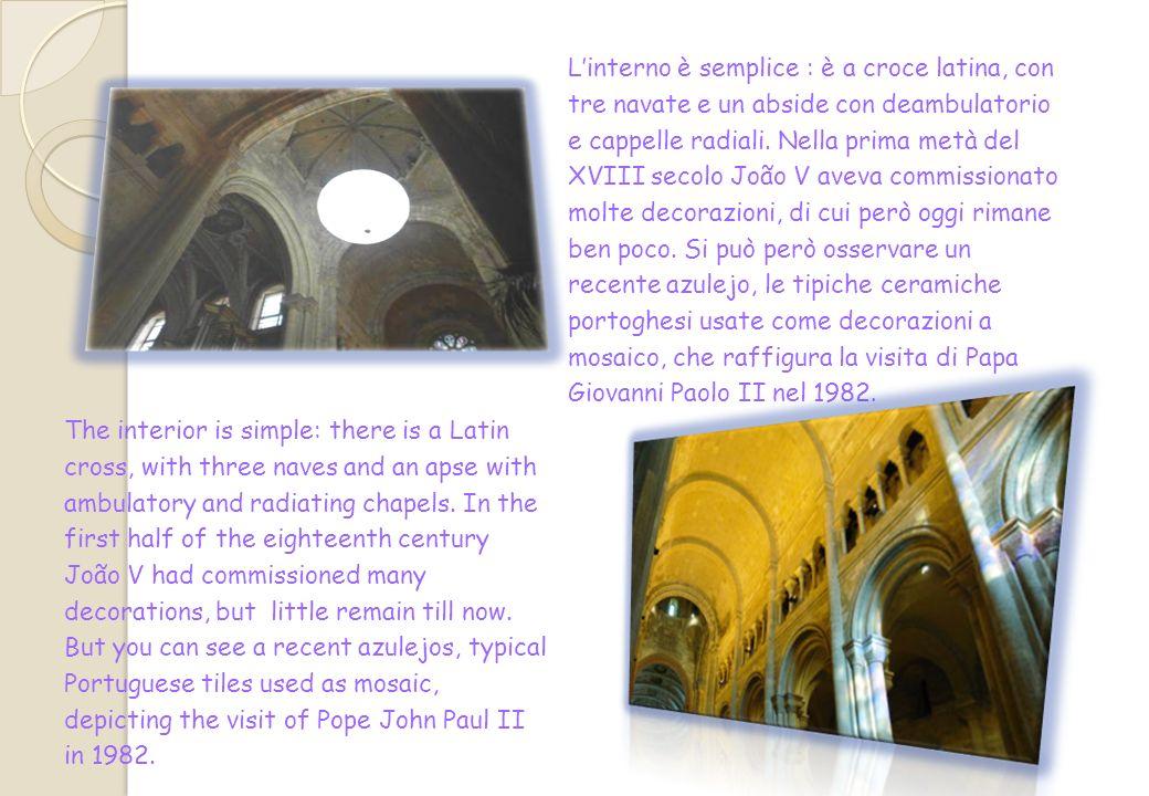 La cattedrale, a causa dei tre terremoti avvenuti nel XIV secolo e soprattutto a causa di quello del 1755, ha subito diversi cambiamenti.