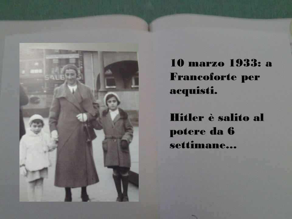 10 marzo 1933: a Francoforte per acquisti. Hitler è salito al potere da 6 settimane…