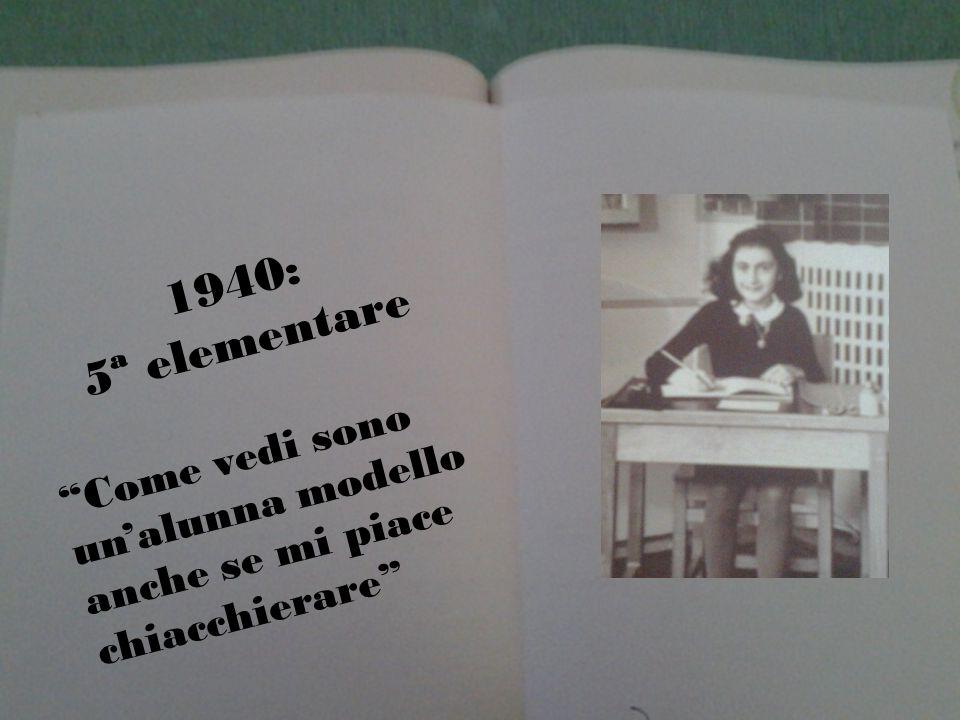 1940: 5ª elementare Come vedi sono unalunna modello anche se mi piace chiacchierare