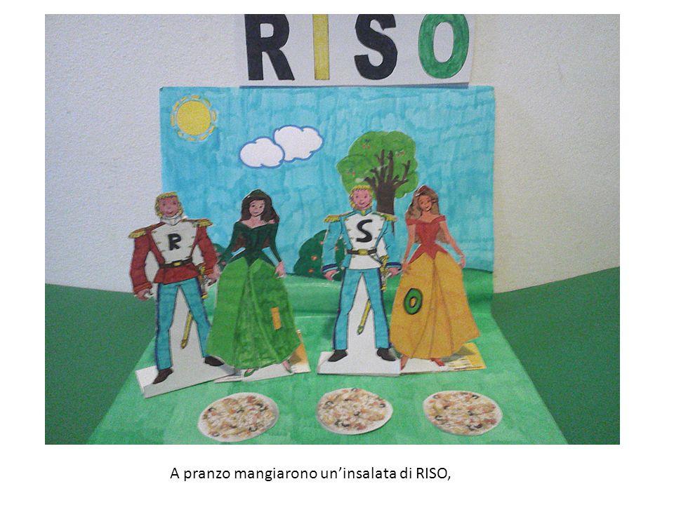 A pranzo mangiarono uninsalata di RISO,