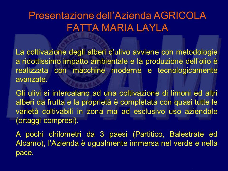 Presentazione dellAzienda AGRICOLA FATTA MARIA LAYLA Essa ha conquistato lattenzione degli intenditori producendo da cinque anni solo olio denocciolato biologico ed ha ricevuto attestati di merito di altissimo livello fra i quali linserimento nello speciale DER FEINSCHMECKER OLIVENÖL 2007-2008 tra i 200 oli migliori del mondo.