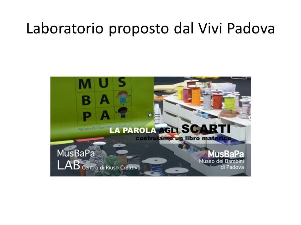 Laboratorio proposto dal Vivi Padova