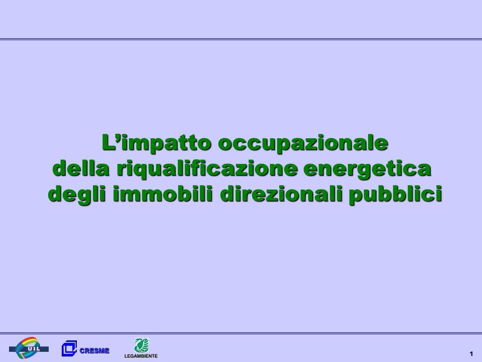 CRESME 1 Limpatto occupazionale della riqualificazione energetica degli immobili direzionali pubblici