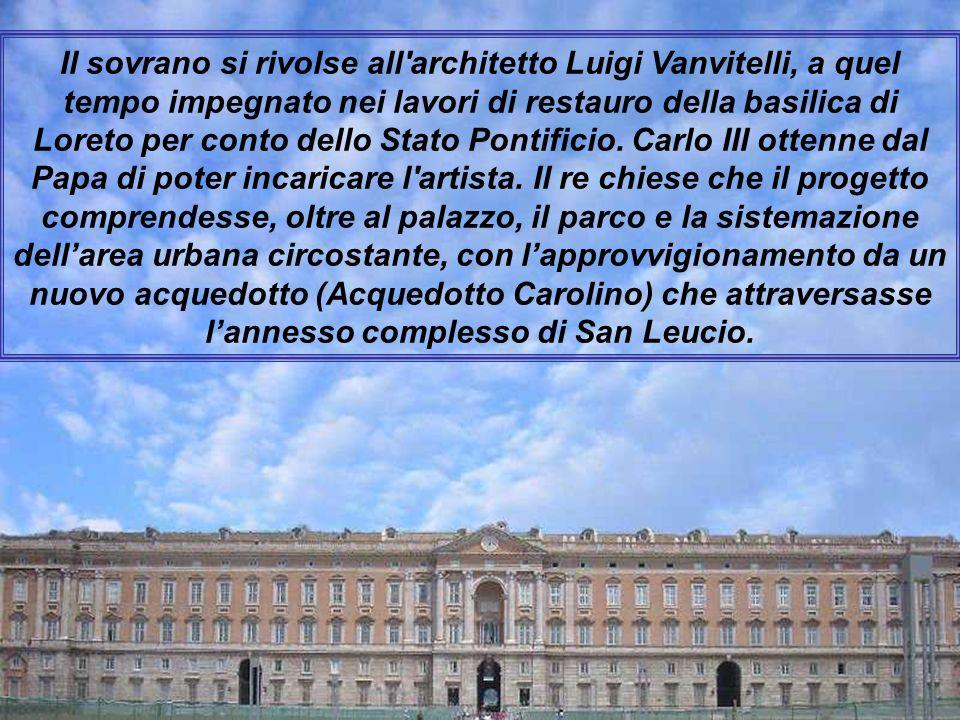 Il Palazzo reale di Caserta fu voluto dal re di Napoli Carlo III di Borbone, il quale, desideroso di dare una degna sede di rappresentanza al governo
