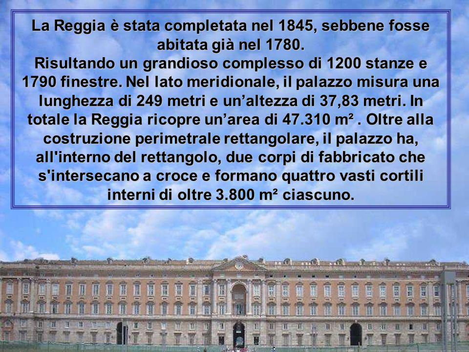 La Reggia è stata completata nel 1845, sebbene fosse abitata già nel 1780.