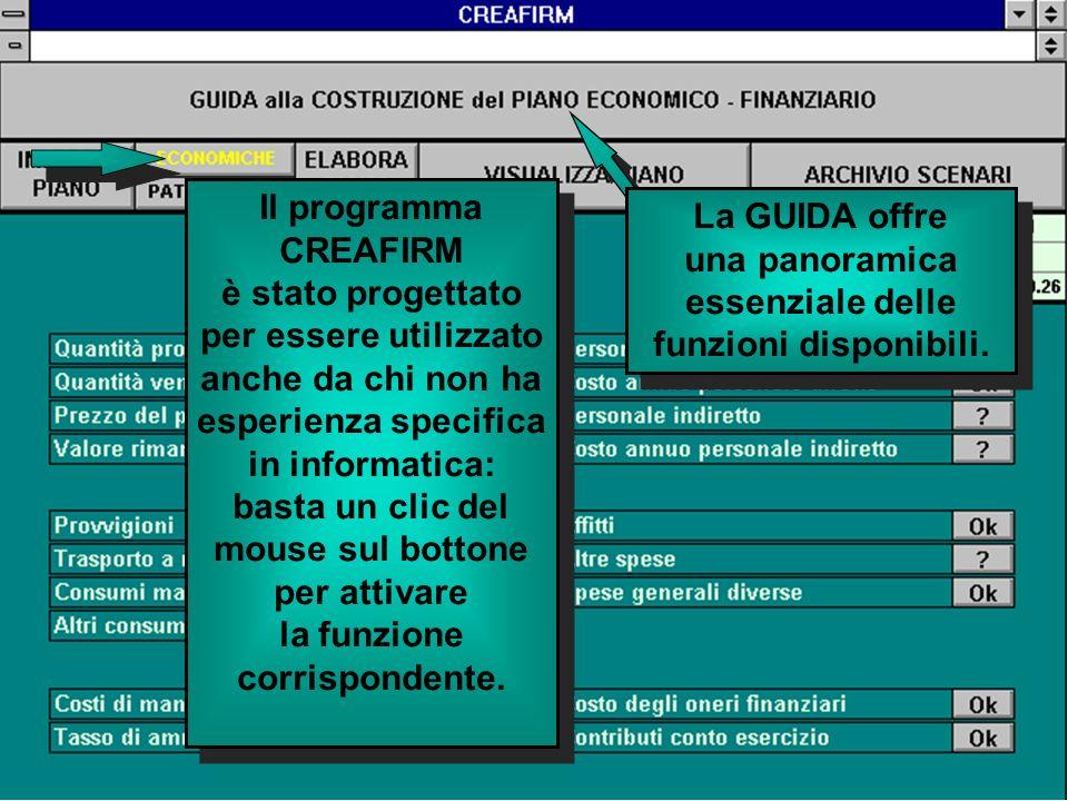 Il programma CREAFIRM è stato progettato per essere utilizzato anche da chi non ha esperienza specifica in informatica: basta un clic del mouse sul bottone per attivare la funzione corrispondente.