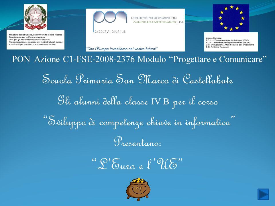 PON Azione C1-FSE-2008-2376 Modulo Progettare e Comunicare Scuola Primaria San Marco di Castellabate Gli alunni della classe IV B per il corso Svilupp