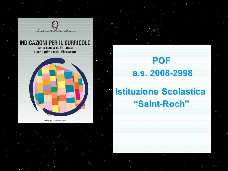 POF a.s. 2008-2998 a.s. 2008-2998 Istituzione Scolastica Saint-Roch