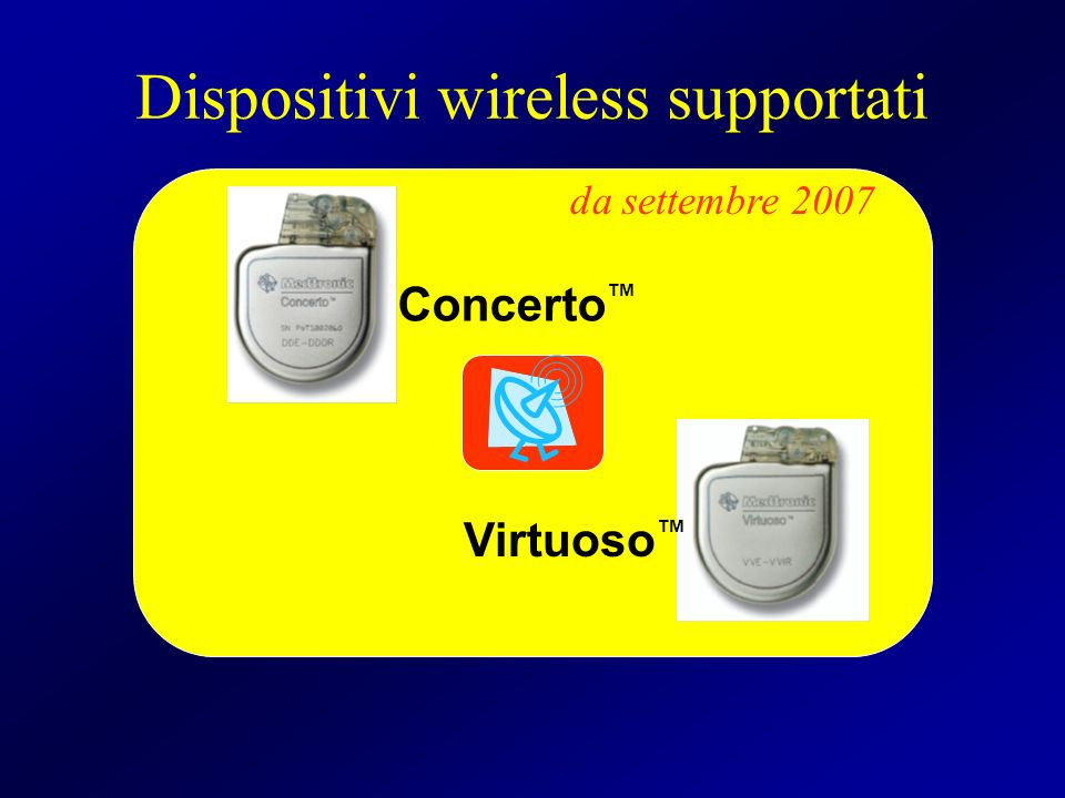Dispositivi wireless supportati Concerto Virtuoso da settembre 2007