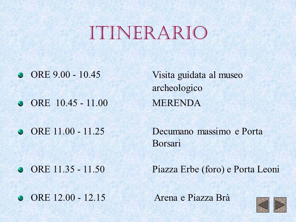 VERONA ROMANA VISITA GUIDATA TEATRO ROMANO E MUSEO CLASSI I At e I Di 14-03-2001
