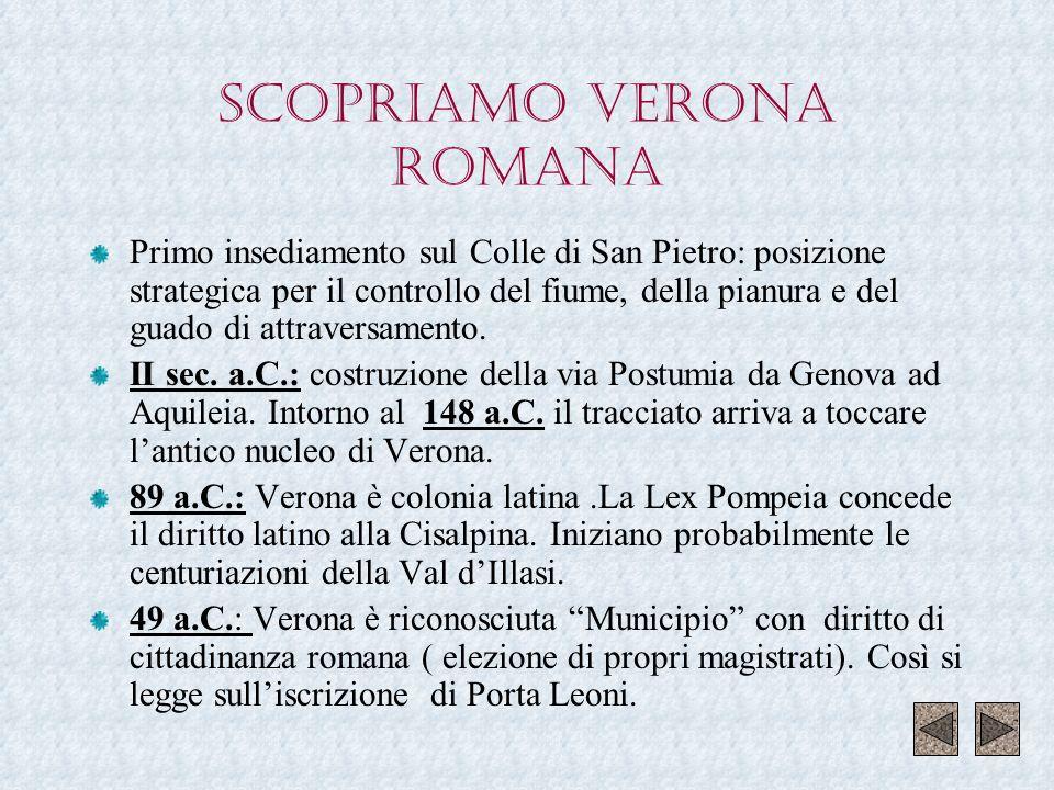 CENTURIAZIONI NEL VENETO Il sistema della centuriazione fu applicato in tutti i territori conquistati.