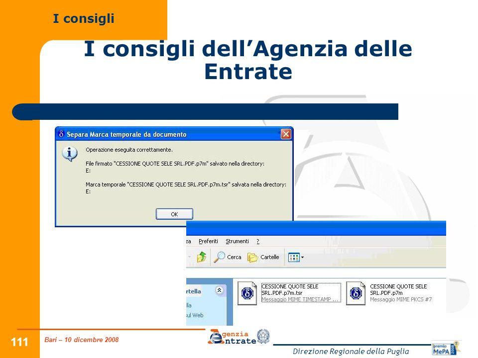 Bari – 10 dicembre 2008 Direzione Regionale della Puglia 111 I consigli dellAgenzia delle Entrate I consigli