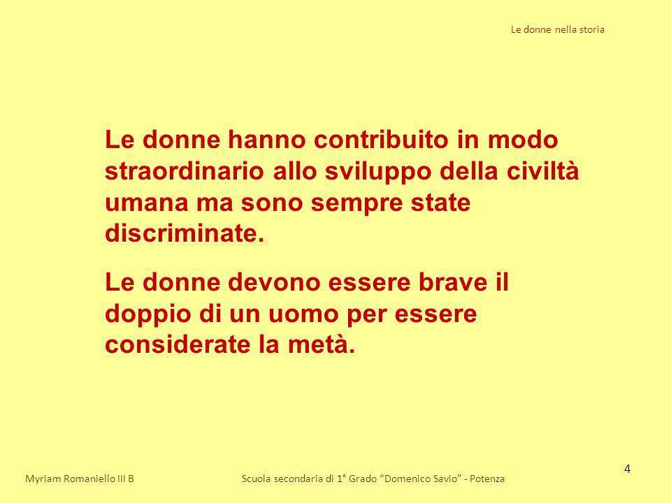 45 Le donne nella storia Scuola secondaria di 1° Grado Domenico Savio - PotenzaMyriam Romaniello III B La condizione delle donne subì un notevole mutamento con la fine della guerra.