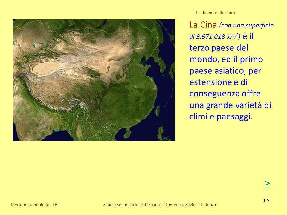 65 Scuola secondaria di 1° Grado Domenico Savio - Potenza La Cina (con una superficie di 9.671.018 km²) è il terzo paese del mondo, ed il primo paese