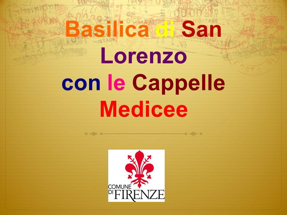 Sommario: 1.Presentatione della basilica San Lorenzo 2.