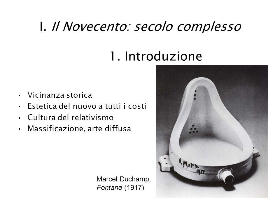 I.Il Novecento: secolo complesso 2.