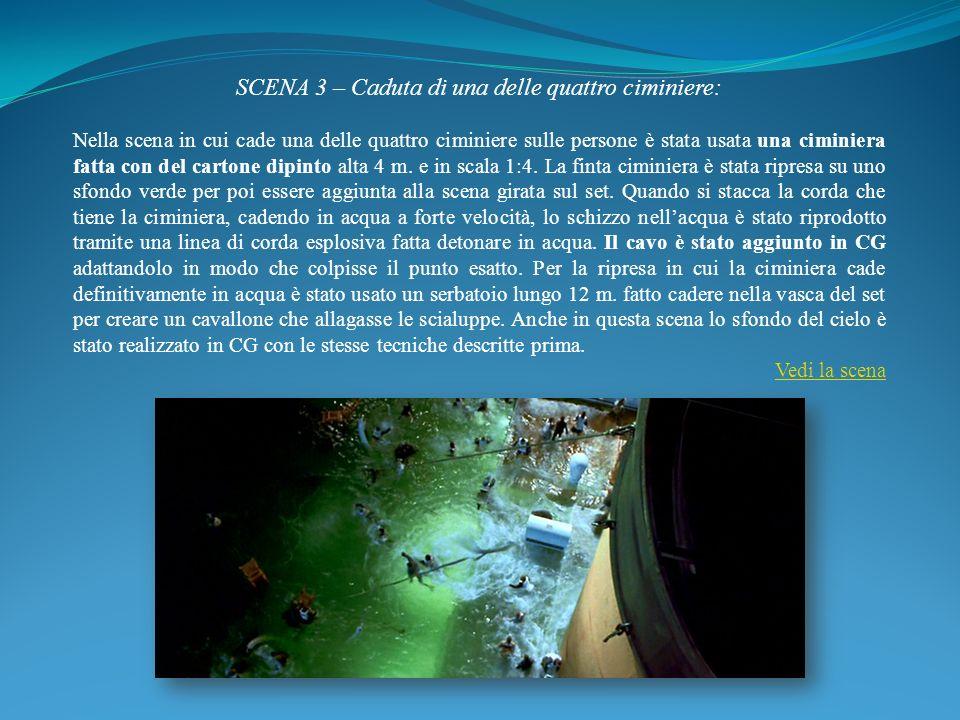SCENA 3 – Caduta di una delle quattro ciminiere: Nella scena in cui cade una delle quattro ciminiere sulle persone è stata usata una ciminiera fatta c