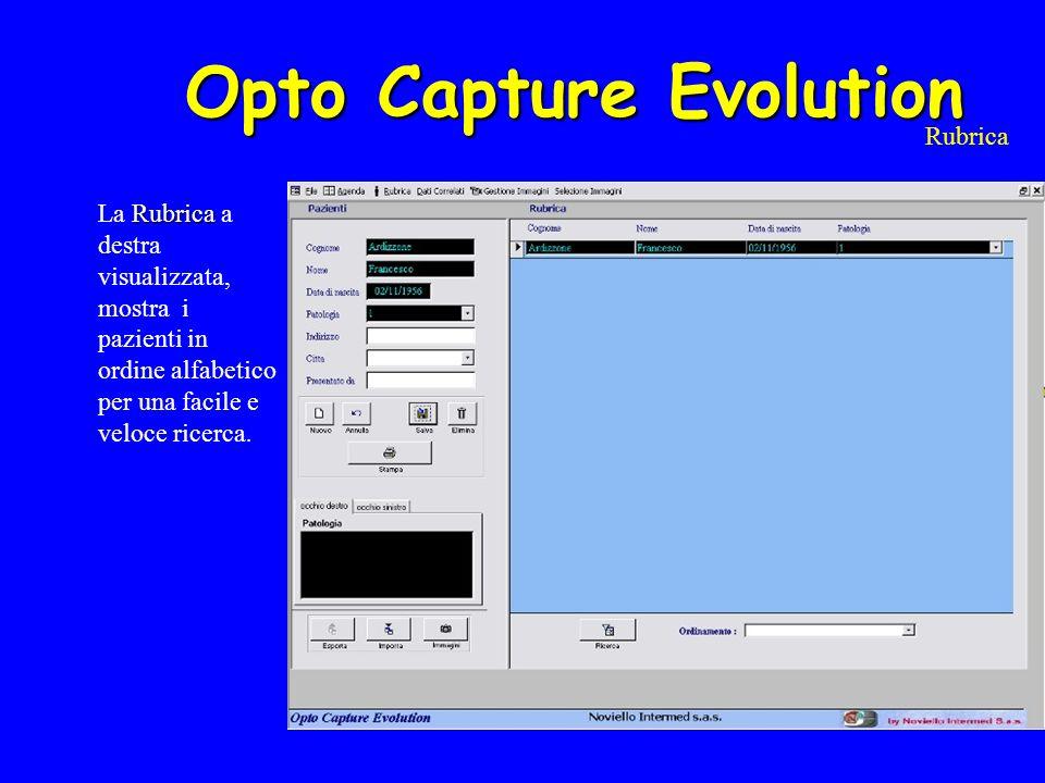 Opto Capture Evolution Agenda agenda L agenda permette di gestire gli appuntamenti correnti e futuri