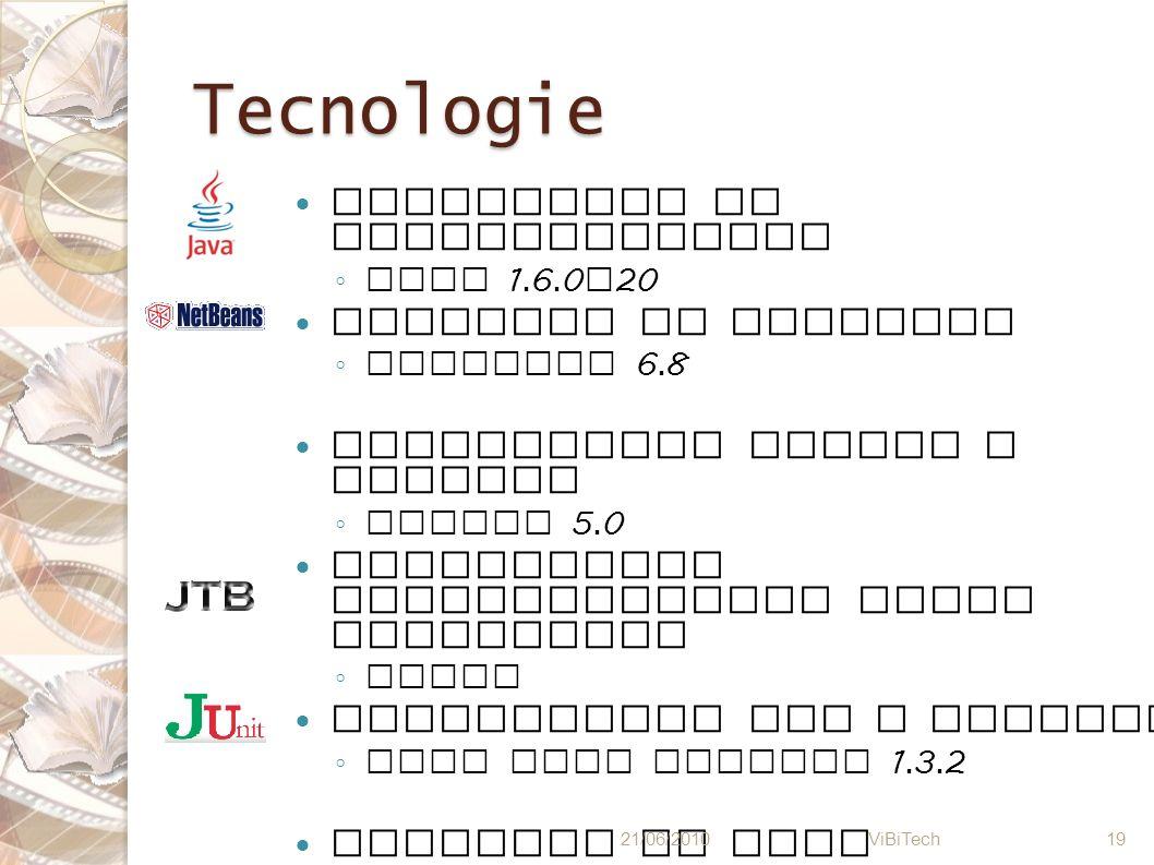 Tecnologie Linguaggio di programmazione Java 1. 6. 0 _ 20 Ambiente di sviluppo NetBeans 6. 8 Generazione parser e scanner JavaCC 5. 0 Generazione docu