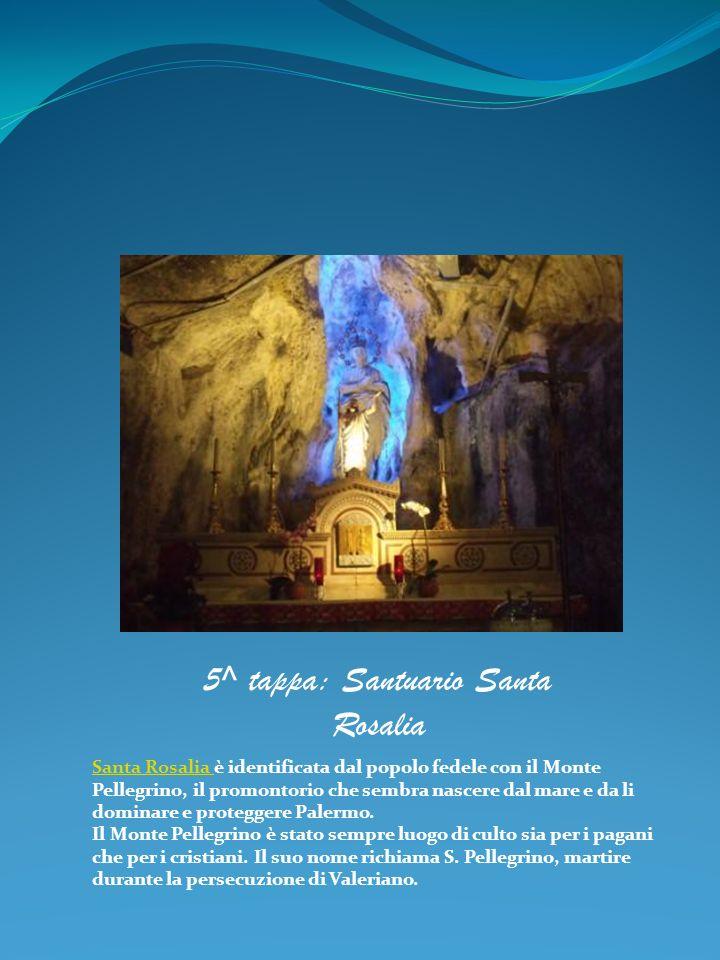 Santa Rosalia Santa Rosalia è identificata dal popolo fedele con il Monte Pellegrino, il promontorio che sembra nascere dal mare e da li dominare e pr