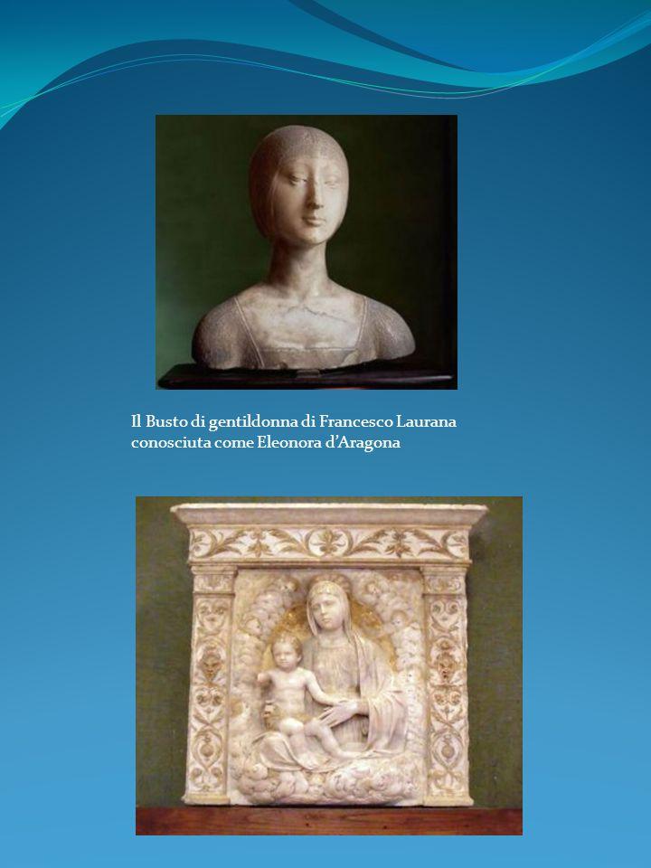 Il Busto di gentildonna di Francesco Laurana conosciuta come Eleonora dAragona
