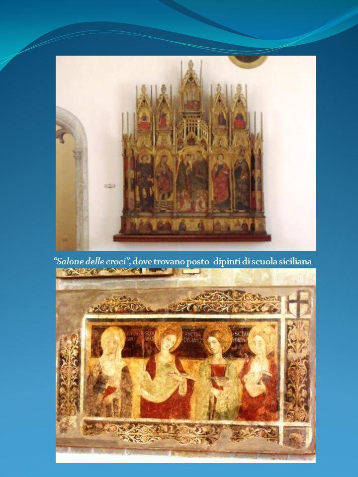 Salone delle croci, dove trovano posto dipinti di scuola siciliana