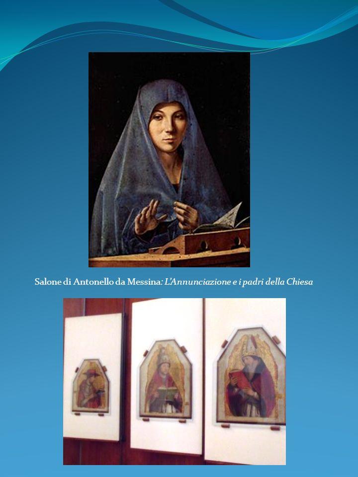Salone di Antonello da Messina: LAnnunciazione e i padri della Chiesa