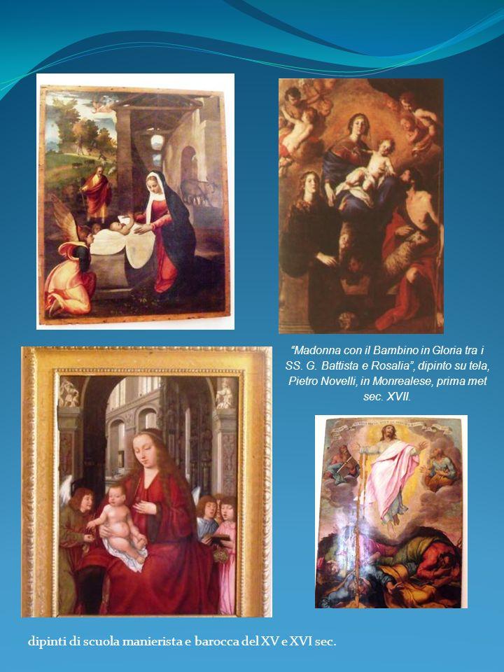 dipinti di scuola manierista e barocca del XV e XVI sec. Madonna con il Bambino in Gloria tra i SS. G. Battista e Rosalia, dipinto su tela, Pietro Nov